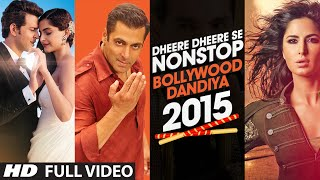 Exclusive : Dheere Dheere Se Non Stop Bollywood Dandiya 2015 | T - Series