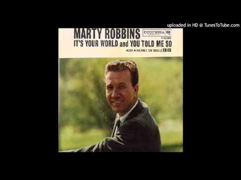 Marty Robbins - It's Your World
