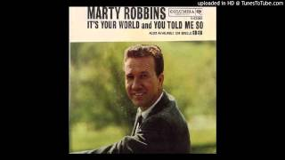 Watch Marty Robbins Its Your World video
