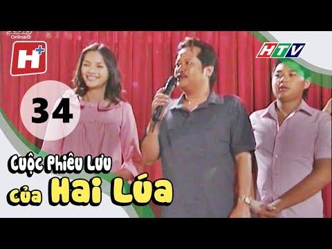 Cuộc Phiêu Lưu Của Hai Lúa - Tập 34| Phim Tình Cảm Việt Nam Hay Nhất 2017