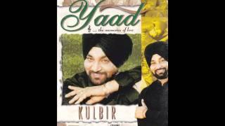 Main Dandi Vadh Deyan | Yaad | Popular Punjabi Songs | Kulbir