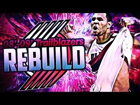 REBUILDING THE 2008-2009 PORTLAND TRAILBLAZERS WITH BRANDON ROY! NBA 2K17 MY LEAGUE