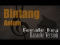 Anima - Bintang Female Key Karaoke Version  Ayjeeme Karaoke