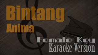 Anima - Bintang (Female Key) Karaoke Version   Ayjeeme Karaoke