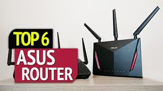 tOP 6: Best Asus Router 2019