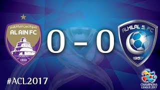 Al Ain vs Al Hilal (AFC Champions League 2017: Quarter final – 1st Leg) 2017 Video