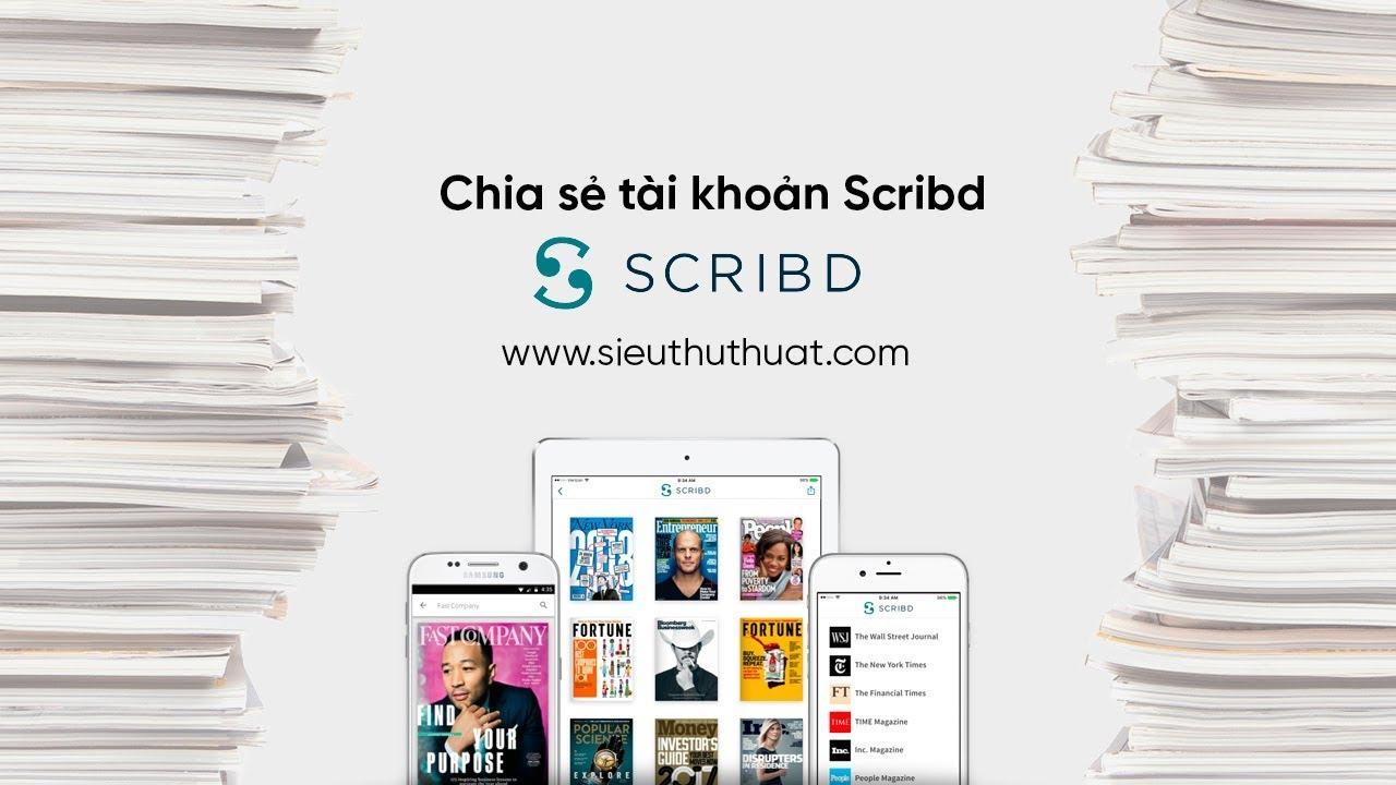 Chia sẻ tài khoản Scribd VIP miễn phí cập nhật liên tục