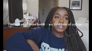 I moved away from home + my first year of college