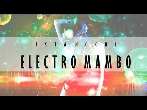 Beat (Pista) Electro Mambo - Esta Noche (Electronico, Merengue , Calle) 2018