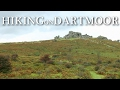 Hiking on Dartmoor - Back on Solid Ground - Widecombe Pt 6