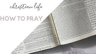 Learn How to Pray