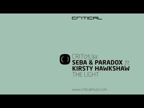 Seba & Paradox - The Light feat. Kirsty Hawkshaw / As If - CRIT053