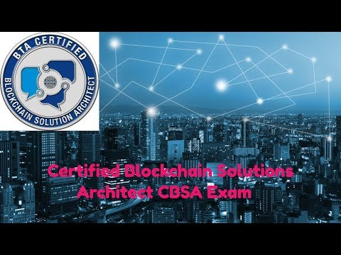 Certified Blockchain Solutions Architect (CBSA) Exam Practice Questions  certified Ethereum