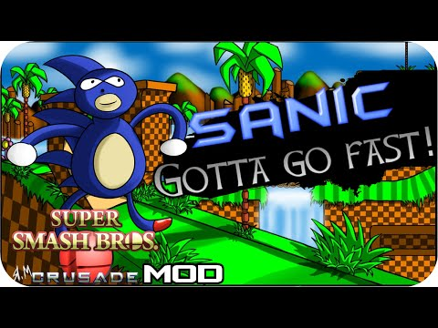 Super Smash Bros Crusade MOD - Sanic Character!