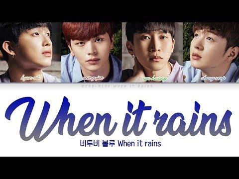 BTOB-BLUE (비투비-블루) - When It Rains (비가 내리면)  [Lyrics Color Coded Han/Rom/Eng]