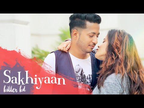 Sakhiyaan | Maninder Buttar | Cover By KILLER KD | New Punjabi Song 2018