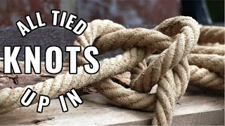 All Tied Up In Knots! 11-15-20