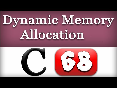 68 | Dynamic Memory Allocation in C Programming Language Video Tutorial