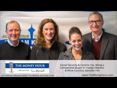 Social Security & Income Tax, Being a Competitive Buyer In Today's Market...Episode 194