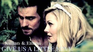 Give Us A Little Love | Killian & Emma
