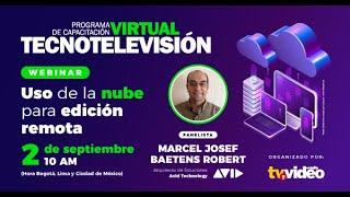 TecnoTelevisión Virtual II     Uso de la nube para edición remota