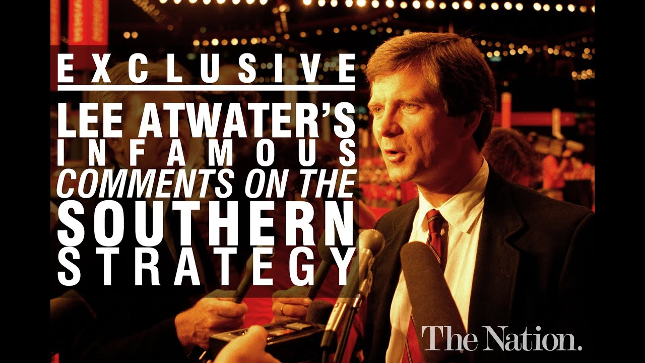 Thank You Lee Atwater For Making It Plain