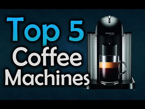 ▶️ Best Coffee Machines – Top 5 Coffee Makers of 2017!