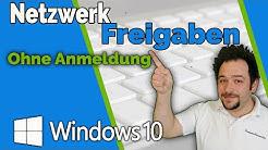 Netzwerkfreigaben Ohne Anmeldung Tutorial  Windows 10 Tutorial || Anleitung || FAQ