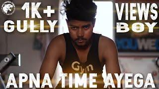 Apna Time Aayega    Music Video    Grey Panther Studio