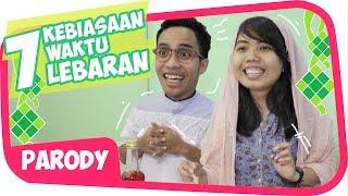7 KEBIASAAN LEBARAN KHAS ORANG INDONESIA Wkwkwkwk