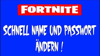 EASY * QUICKLY CHANGE NAME OR PASSWORD! #FORTNITE BATTLE ROYALE