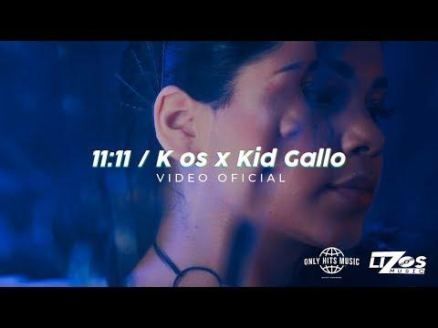 Kenia Os & Kid Gallo - 11:11 (Video Oficial)