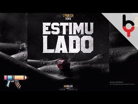 Mc Killer - Estimulado (SpanishRemix) Prod. By Jd Music (CaribbeanCartel)