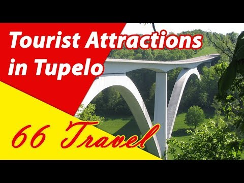 List 8 Tourist Attractions in Tupelo, Mississippi | Travel to United States