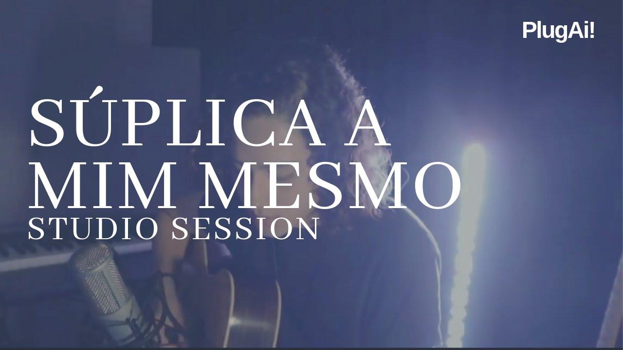 Felipe Macedo - Súplica a Mim Mesmo (Studio Session)