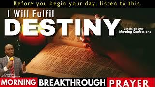 Morning Breakthrough Prayer // Liṡten to this Prayer Before you Start your Day // Pastor Rufus