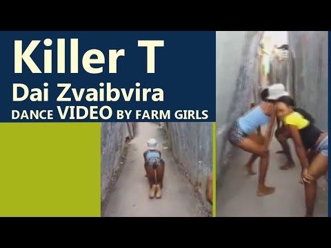 Killer T Dai Zvaibvira Official Dance Video