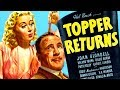 TOPPER RETURNS // Full Comedy Movie // Joan Blondell & Carole Landis // English // HD // 720p