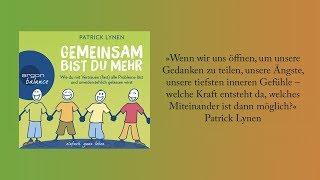 Hörprobe Patrick Lynen »Gemeinsam bist du mehr«