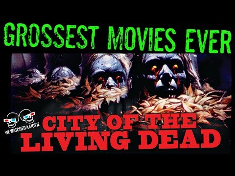 Grossest Movies Ever: CITY OF THE LIVING DEAD