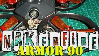 Makerfire Armor 90- Full Review w/ tune and Test flight