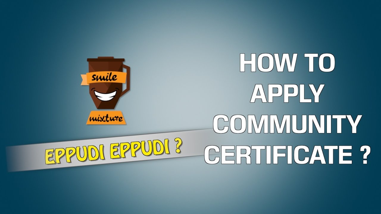 How to apply community certificate eppudi eppudi 20 smile how to apply community certificate eppudi eppudi 20 smile mixture youtube aiddatafo Choice Image