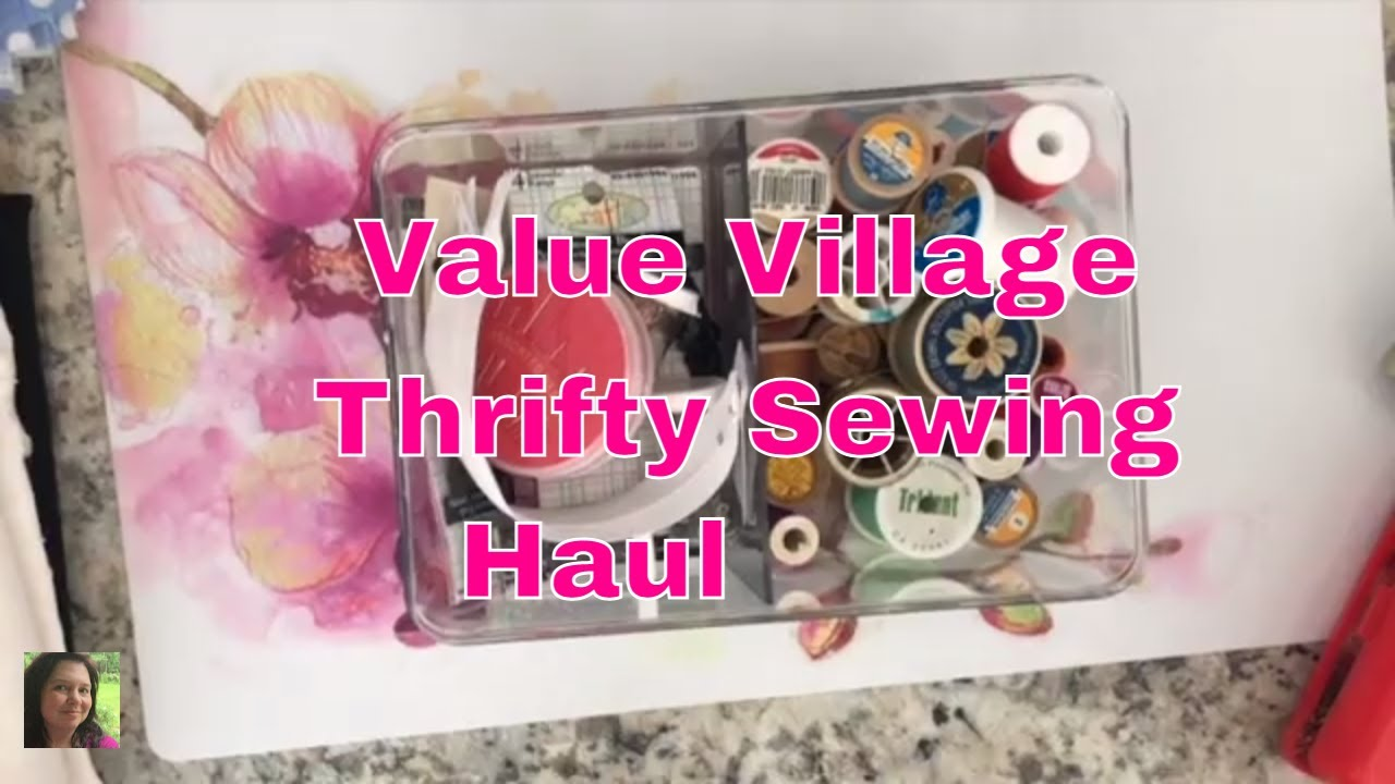 Thrifty Creative Stitching Haul: Value Village