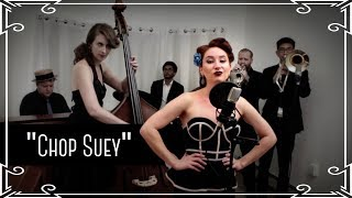 """Chop Suey"" (System of a Down) Jazz Cover by Robyn Adele Anderson"