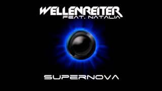 Wellenreiter (feat. Natalia) - Supernova (Pulsedriver Edit)