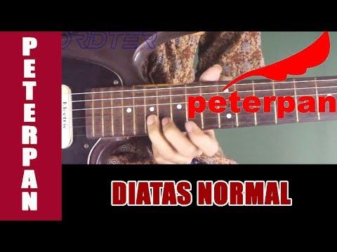 Tutorial Gitar Peterpan Diatas Normal - Guitar Lesson + TAB FULL