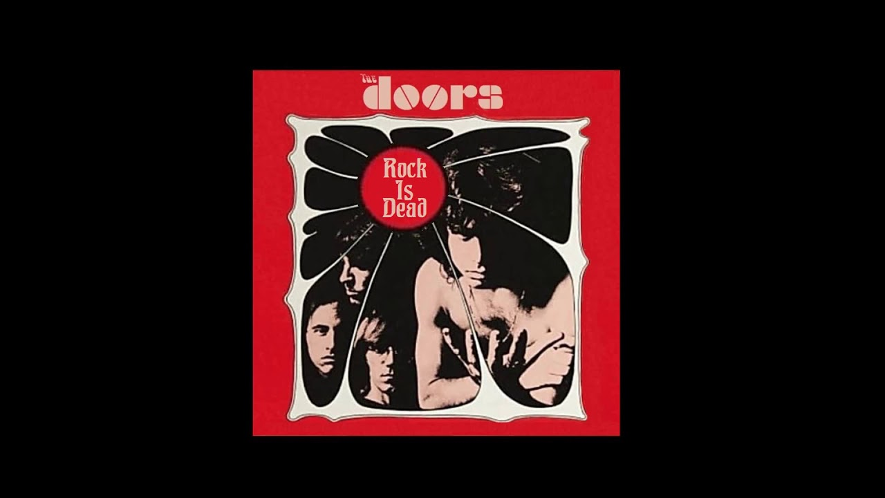 The Doors - Rock Is Dead (Complete Version)