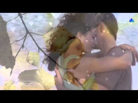 ✿ ♡ ✿ Love Story - RICHARD CLAYDERMAN