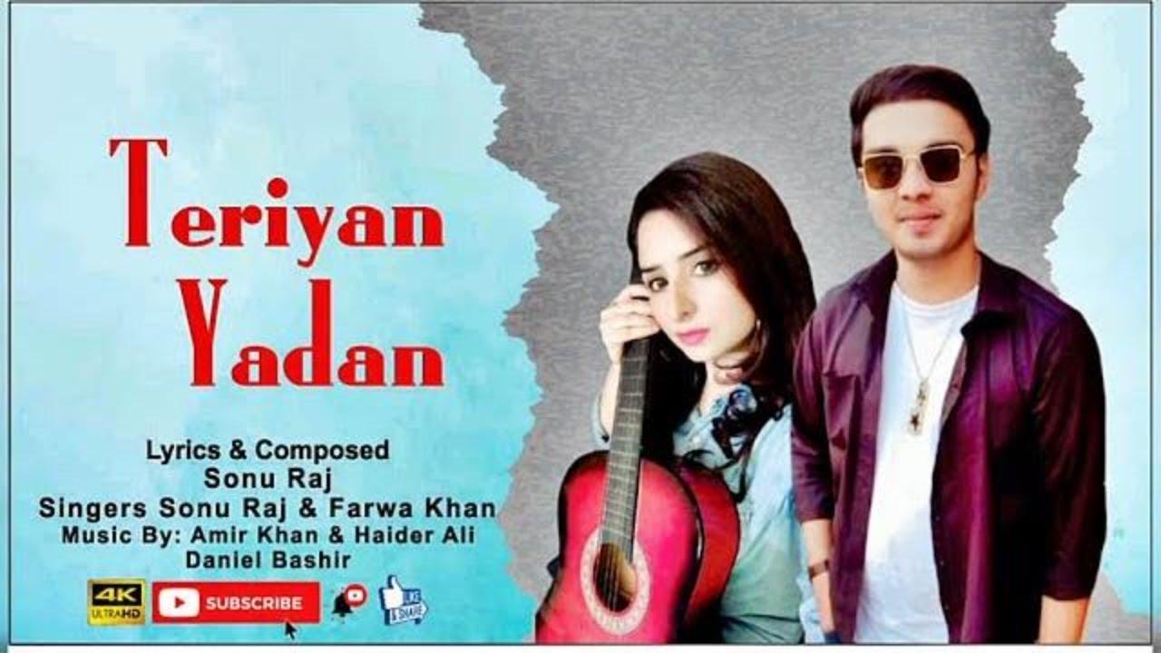 Teriyan Yadan (Official Song) Sonu Raj & Farwa Khan | New Song | Lyrics Video Song|Latest Songs 2021