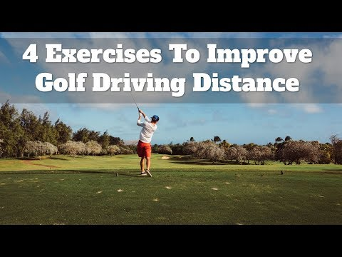 Improve Golf Driving Distance with 4 Exercises